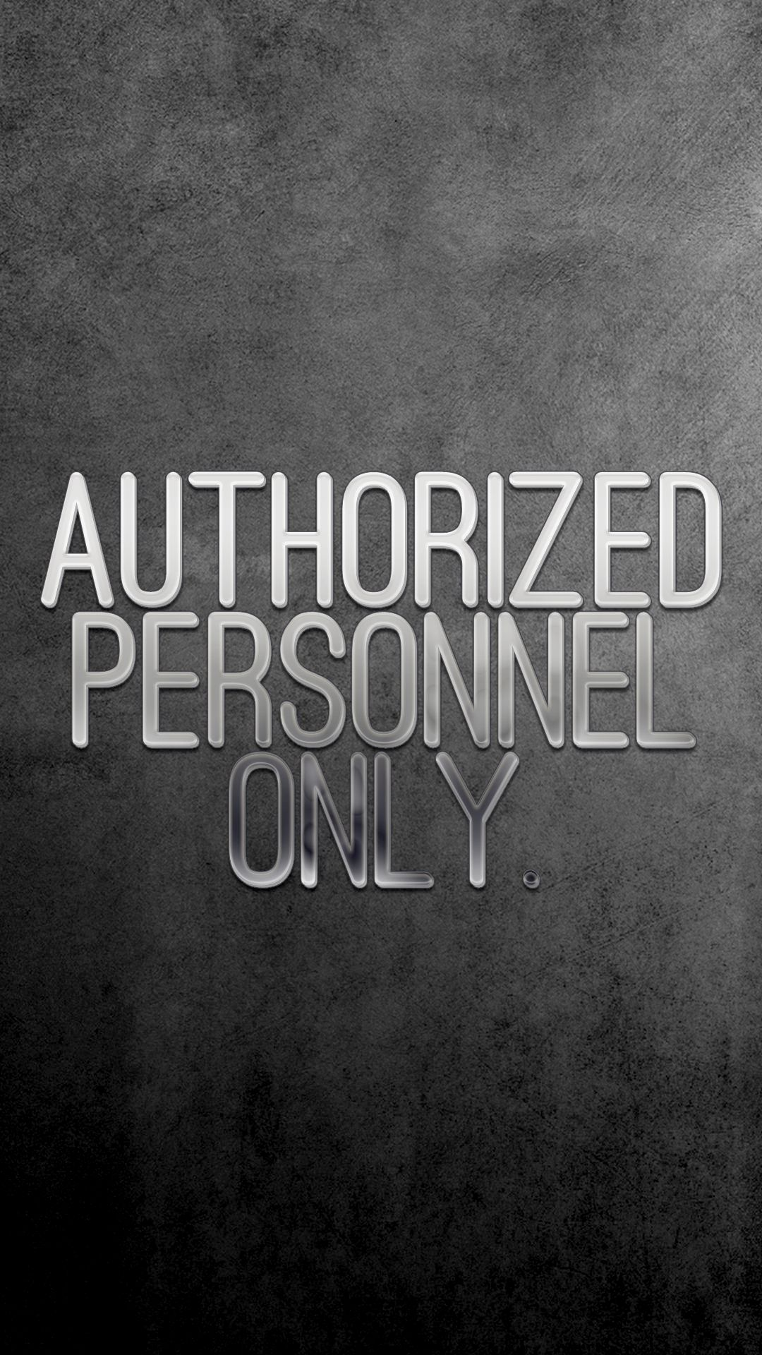 Lock Screen Authorized Personnel Only Iphone Wallpaper