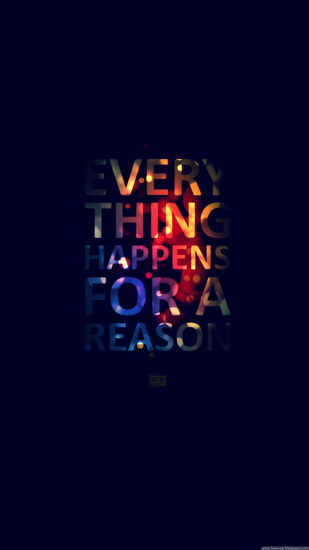 Everything Happens For A Reason Smartphone Wallpaper